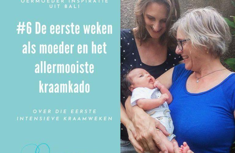 Eerste weken als moeder